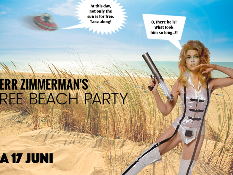 Herr Zimmerman's Free Beach Party! – Sat. 17 Juni 2017