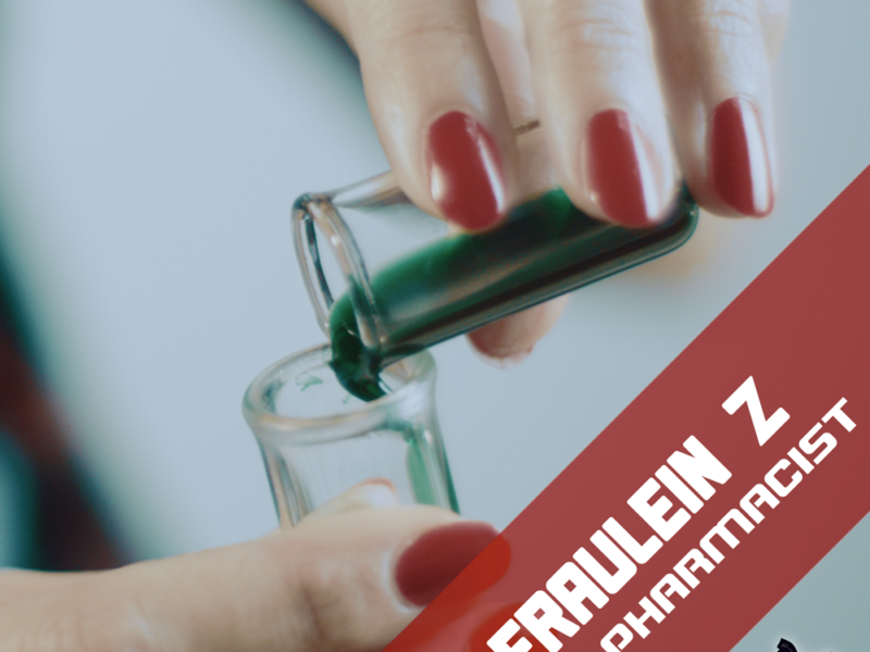 Fraulein Z – The Pharmacist