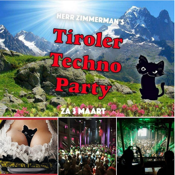 Herr Zimmerman's Tiroler Techno Party – Za. 3 Maart